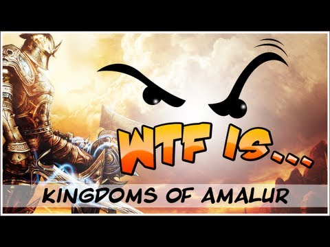 ► WTF Is... - Kingdoms of Amalur : Reckoning - Part 1