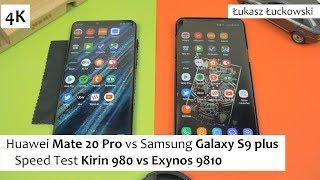 Huawei Mate 20 Pro vs Samsung Galaxy S9 plus ❗❗❗ | Speed Test |  Kirin 980 vs Exynos 9810