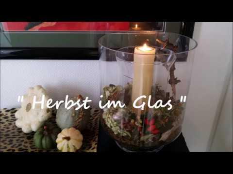 "Herbstdeko "" Herbst im Glas "" - Bärbel´s Wohn & Deko Ideen"