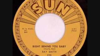 Ray Smith-Right Behind You Baby 1958