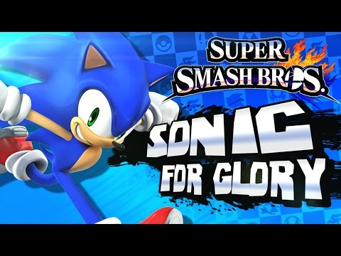 Super Smash Bros 3DS - (1080p) For Glory #3 - Sonic The Hedgehog