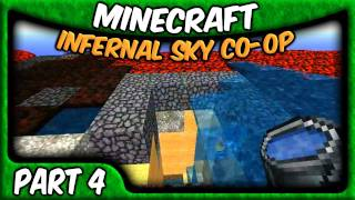 Minecraft Co-op with Zisteau - The Infernal Sky - Part 4