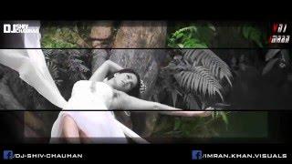 Bollywood 2016 Love Mashup Remix By Dj Shiv Chauhan Visual's Edit By Vdj Imran