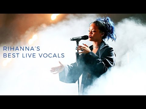 Rihanna's -  Best Live Vocals