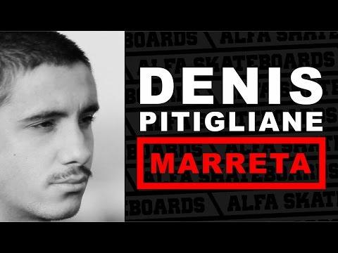 Denis Pitigliane - Marreta