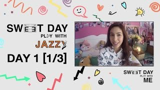 Sweet Day Play With Me - Jazzy : เช้าใสๆก่อนไปเรียน