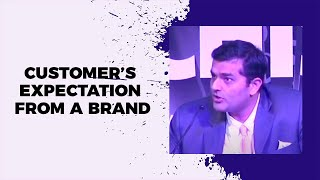 Customers expectation from a brand