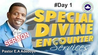 Pastor E.A Adeboye Sermon @ RCCG 2017 SPECIAL DIVINE ENCOUNTER_ #Day 1