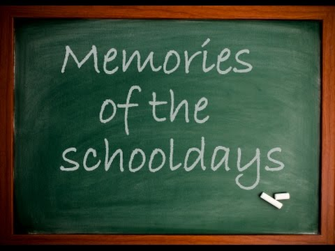 memories of school days essay
