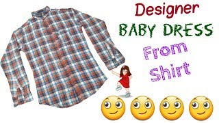 Convert Shirt in to Designer and Beautiful baby Dress // by simple cutting