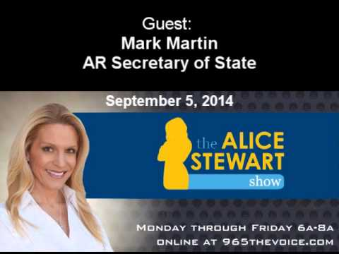 The Alice Stewart Show September 5, 2014 with AR Sec. of State Mark Martin