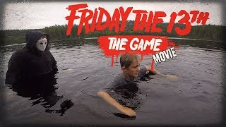 Friday the 13th: The Game Movie *Part #1* in real life!