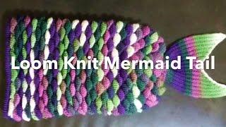 Loom Knit Mermaid Tail