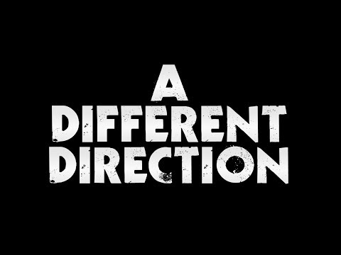 A DIFFERENT DIRECTION !!!