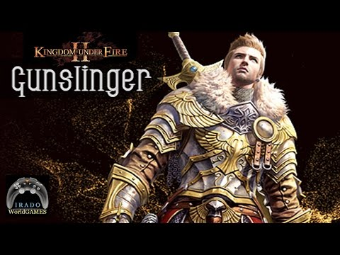 Kingdom Under Fire II Gameplay com Gunslinger KUF#3