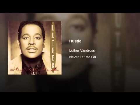 Luther Vandross - Hustle
