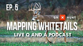 OUR FAVORITE TERRAIN TACTICS FOR WHITETAILS! - Live Q and A Podcast | Mapping Whitetails