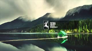 Seba - Life Is