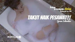 INEM Lumayan SEKSI Eps #022 | Takut Naik Pesawat! | GRACE Iskandar