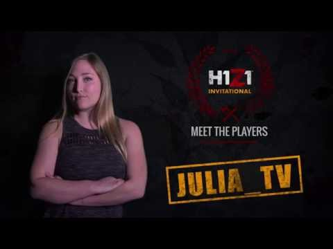 2016 H1Z1 Invitational: Meet The Players - Julia_tv [OFFICIAL VIDEO]