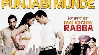 Mel Karade Rabba - 2 - Punjabi Munde - Mel Karade Rabba | Jimmy Shergill & Gippy Grewal | Diljit Dosanjh, Kaml & Deep