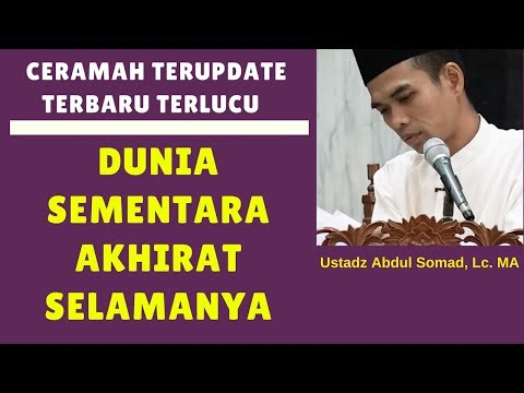 Download Hidup di dunia sementara akhirat selamanya - Ustadz Abdul Somad, Lc. MA Mp4 baru