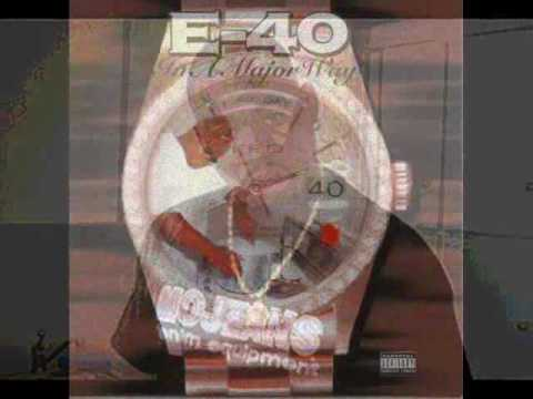 E-40 - Sideways - (feat. B-Legit & Mac Shawn)