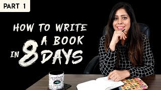 How To Write A Book In 8 Days - Priya Kumar | Part 1