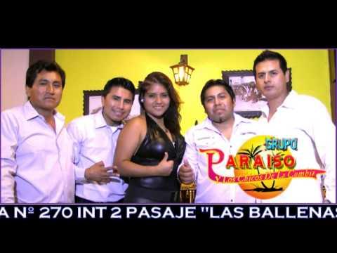 MIX CHILALA # 2 NUEVA VERSION   GRUPO PARAISO DE MONSEFÙ