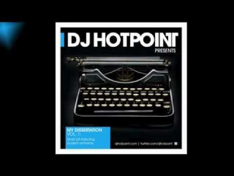 DJ Hotpoint – My Dissertation (Part 5 of 8)