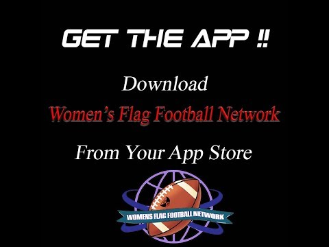 "Download our app ""Women's Flag Football Network"" from your mobile store and follow Women's Flag Football around the world."
