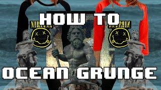 how to make ocean grunge