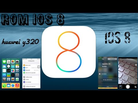 Rom ios 8 para Huawei y320    review e instalacion   iphone 6