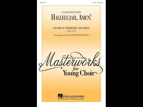 Hallelujah, Amen! - Arranged by Matthew Michaels