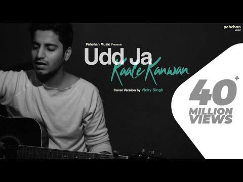 Udd Ja Kaale Kanwan - Unplugged Cover   Vicky Singh   Gadar   Udit Narayan   Sunny Deol   Ameesha P