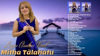 Download lagu Lagu Pilihan Terbaik Mitha Talahatu (Full Album) Terbaru 2021 - Lagu Ambon Terbaru 2021 Populer