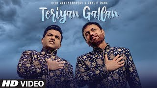 Teriyan Gallan (Full Song) Debi Makhsoospuri, Ranjit Rana | Jassi Bros | Latest Punjabi Songs 2019