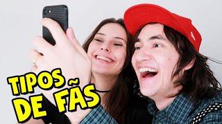 TIPOS DE FÃS I Falaidearo