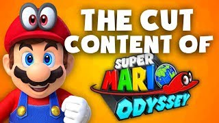 The Cut Content Of: Super Mario Odyssey - TCCO (NO SPOILERS)