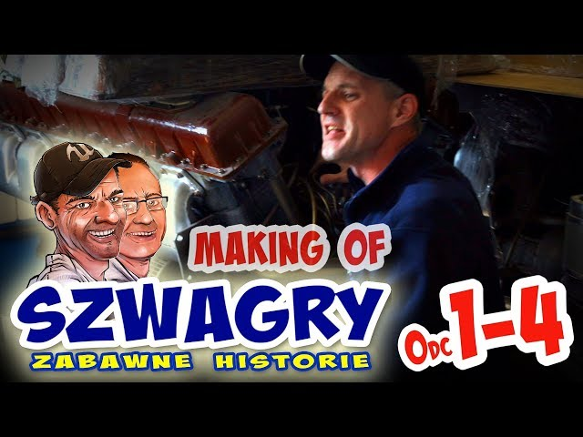 Making of 32 - Szwagry 1,2,3,4