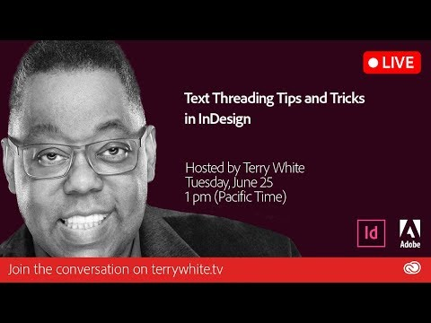 InDesign Text Threading Tips and Tricks