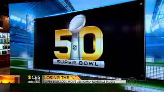 Super Bowl to drop Roman numerals from logo in 2016