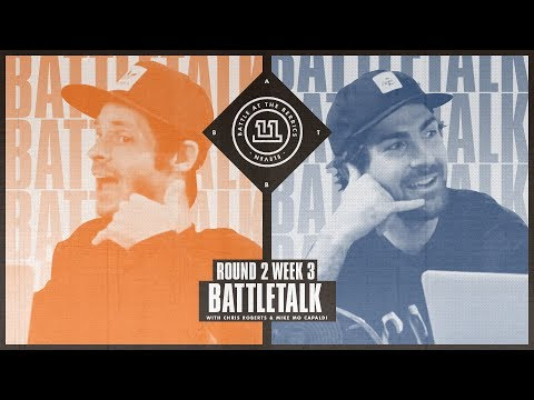BATB 11 | Battletalk: Round 2 Week 3 - with Mike Mo and Chris Roberts