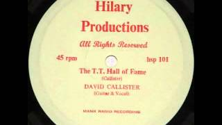 "DAVID CALLISTER - The Laxey Wheel - the B side to ""The T.T. Hall Of Fame"""