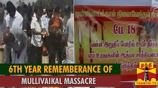 6th Year Remembrance of Mullivaikal Massacre : People Pays Tribute to Victims