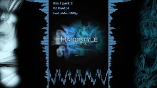 DJ Kontol - Hard Style 2011 part 3