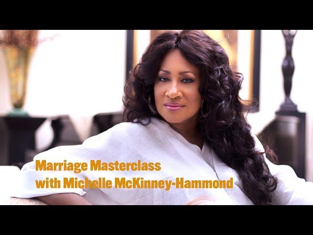 Marriage Masterclass with Michelle McKinney-Hammond