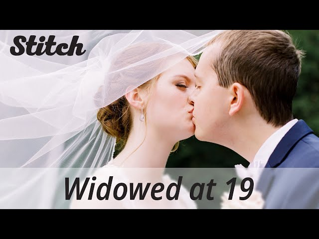 Widowed at 19 | A Young Couple's Story of Love and Grief