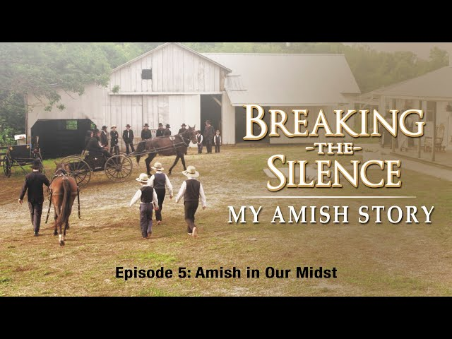 Breaking the Silence V   Amish in Our Midst   Lester Graber   Ora Jay & Irene Eash