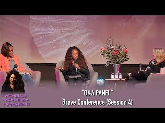 """""""Q&A PANEL"""" Michelle McKinney Hammond at Brave Conference (Session 4)"""